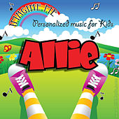 Imagine Me - Personalized Music for Kids: Allie by Personalized Kid Music