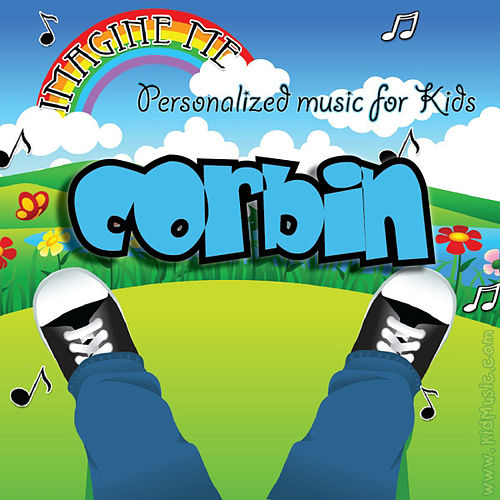 Imagine Me - Personalized Music for Kids: Corbin by Personalized Kid Music