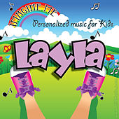 Imagine Me - Personalized Music for Kids: Layla by Personalized Kid Music