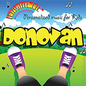 Imagine Me - Personalized Music for Kids: Donovan by Personalized Kid Music