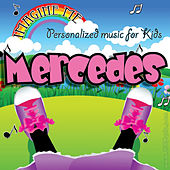 Imagine Me - Personalized Music for Kids: Mercedes by Personalized Kid Music