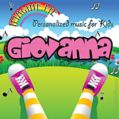 Imagine Me - Personalized Music for Kids: Giovanna by Personalized Kid Music