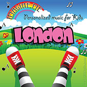 Imagine Me - Personalized Music for Kids: London by Personalized Kid Music
