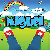 Imagine Me - Personalized Music for Kids: Miguel by Personalized Kid Music