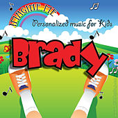 Imagine Me - Personalized Music for Kids: Brady by Personalized Kid Music