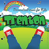 Imagine Me - Personalized Music for Kids: Trenton by Personalized Kid Music