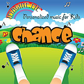 Imagine Me - Personalized Music for Kids: Chance by Personalized Kid Music