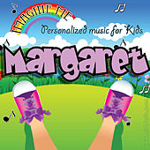 Imagine Me - Personalized Music for Kids: Margaret by Personalized Kid Music