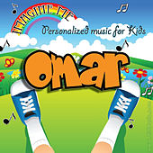 Imagine Me - Personalized Music for Kids: Omar by Personalized Kid Music