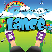 Imagine Me - Personalized Music for Kids: Lance by Personalized Kid Music