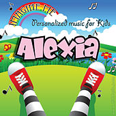 Imagine Me - Personalized Music for Kids: Alexia by Personalized Kid Music
