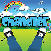 Imagine Me - Personalized Music for Kids: Chandler by Personalized Kid Music