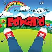 Imagine Me - Personalized Music for Kids: Edward by Personalized Kid Music