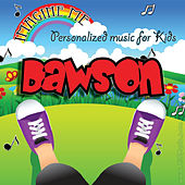 Imagine Me - Personalized Music for Kids: Dawson by Personalized Kid Music