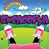 Imagine Me - Personalized Music for Kids: Gwendolyn by Personalized Kid Music