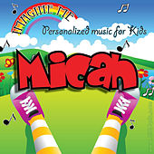 Imagine Me - Personalized Music for Kids: Micah by Personalized Kid Music