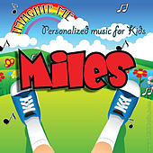 Imagine Me - Personalized Music for Kids: Miles by Personalized Kid Music