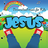 Imagine Me - Personalized Music for Kids: Jesus by Personalized Kid Music