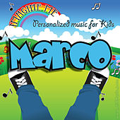 Imagine Me - Personalized Music for Kids: Marco by Personalized Kid Music