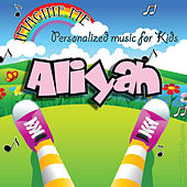 Imagine Me - Personalized Music for Kids: Aliyah by Personalized Kid Music
