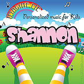 Imagine Me - Personalized Music for Kids: Shannon by Personalized Kid Music