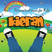 Imagine Me - Personalized Music for Kids: Kieran by Personalized Kid Music
