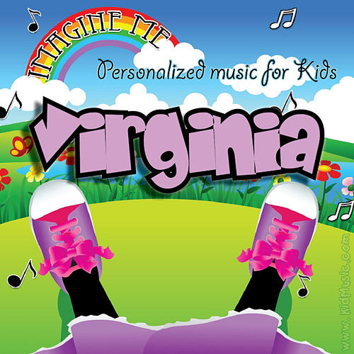 Imagine Me - Personalized Music for Kids: Virginia by Personalized Kid Music