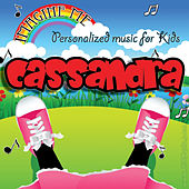 Imagine Me - Personalized Music for Kids: Cassandra by Personalized Kid Music