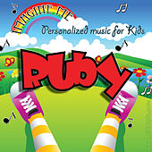 Imagine Me - Personalized Music for Kids: Ruby by Personalized Kid Music