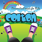 Imagine Me - Personalized Music for Kids: Colton by Personalized Kid Music