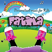 Imagine Me - Personalized Music for Kids: Fatima by Personalized Kid Music