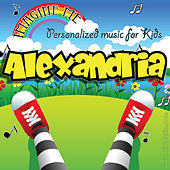Imagine Me - Personalized Music for Kids: Alexandria by Personalized Kid Music