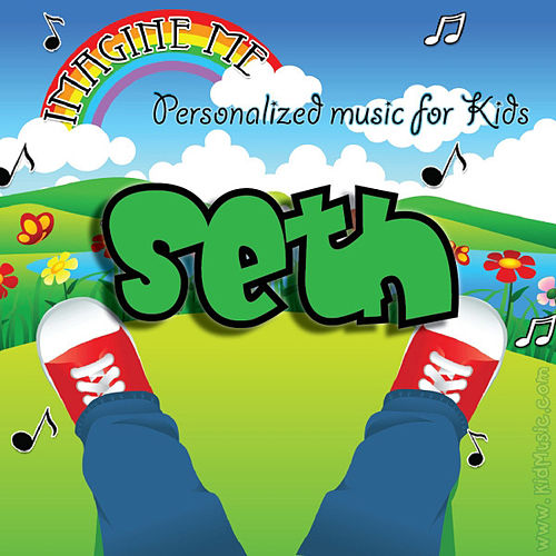 Imagine Me - Personalized Music for Kids: Seth by Personalized Kid Music