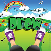 Imagine Me - Personalized Music for Kids: Drew by Personalized Kid Music