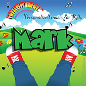 Imagine Me - Personalized Music for Kids: Mark by Personalized Kid Music