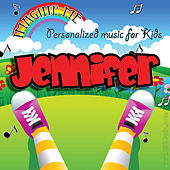 Imagine Me - Personalized Music for Kids: Jennifer by Personalized Kid Music