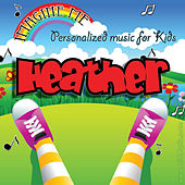 Imagine Me - Personalized Music for Kids: Heather by Personalized Kid Music