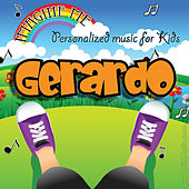 Imagine Me - Personalized Music for Kids: Gerardo by Personalized Kid Music