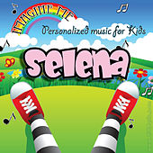 Imagine Me - Personalized Music for Kids: Selena by Personalized Kid Music
