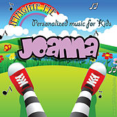 Imagine Me - Personalized Music for Kids: Joanna by Personalized Kid Music