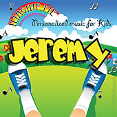 Imagine Me - Personalized Music for Kids: Jeremy by Personalized Kid Music