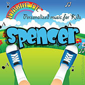 Imagine Me - Personalized Music for Kids: Spencer by Personalized Kid Music