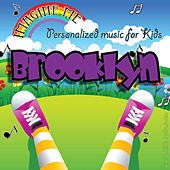 Imagine Me - Personalized Music for Kids: Brooklyn by Personalized Kid Music
