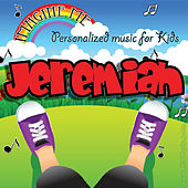 Imagine Me - Personalized Music for Kids: Jeremiah by Personalized Kid Music