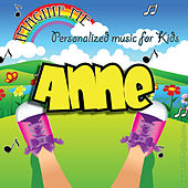 Imagine Me - Personalized Music for Kids: Anne by Personalized Kid Music