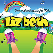Imagine Me - Personalized Music for Kids: Lizbeth by Personalized Kid Music