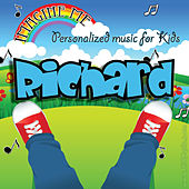 Imagine Me - Personalized Music for Kids: Richard by Personalized Kid Music