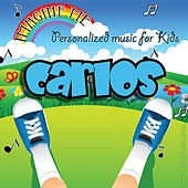 Imagine Me - Personalized Music for Kids: Carlos by Personalized Kid Music