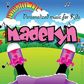 Imagine Me - Personalized Music for Kids: Madelyn by Personalized Kid Music
