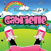 Imagine Me - Personalized Music for Kids: Gabrielle by Personalized Kid Music